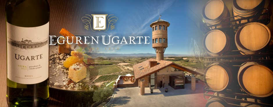 Eguren Ugarte - New Rioja Wines At EWGA Wines