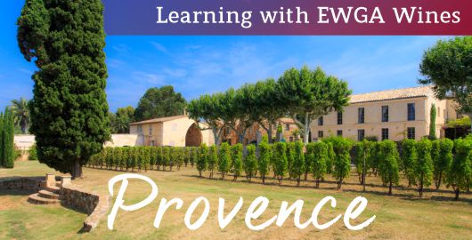 Learning With EWGA Wines - Provence